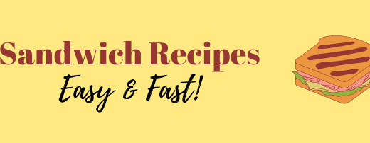 Easy Sandwich Recipes 2