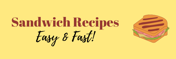 Easy Sandwich Recipes 2