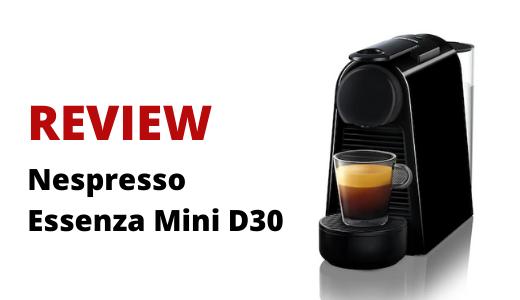 Review Nespresso Essenza Mini D30 banner